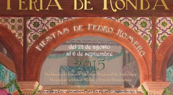 Pedro Romero Feria & Corrida Goyesca – 22nd to 6th September 2015