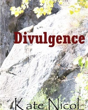 Book Review: Divulgence by Kate Nicol
