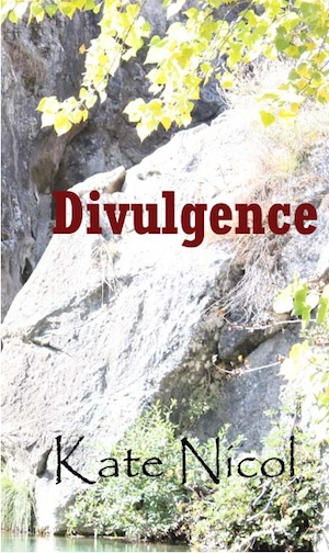 Kate Nicol's Divulgence