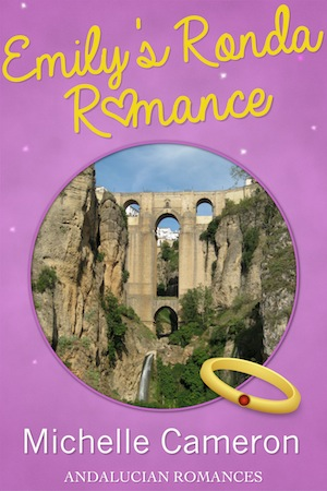 Book Cover, Emily's Ronda Romance by Michelle Cameron